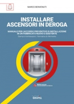 Come fare per: installare ascensori in deroga